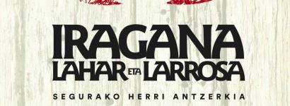 'Iragana, lahar eta larrosa' antzerkia taularatuko du Segurako antzerki taldeak hilaren 28an Oiartzunen